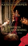 Mistress of Mourning book summary, reviews and downlod