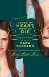 The Lying Game #5: Cross My Heart, Hope to Die book summary, reviews and downlod