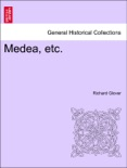 Medea, etc. The Third Edition. book summary, reviews and downlod