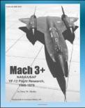Mach 3+: NASA/USAF YF-12 Flight Research, 1969-1979, Lockheed Blackbird Spyplanes as NASA/USAF Research Platforms (NASA SP-2001-4525) book summary, reviews and downlod