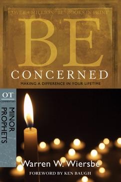Be Concerned (Minor Prophets) E-Book Download