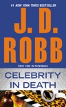 Celebrity in Death book summary, reviews and downlod