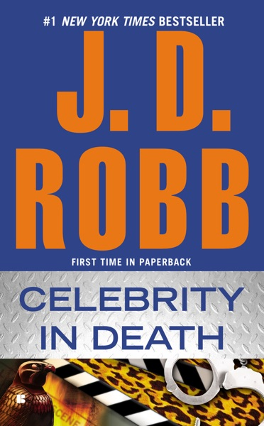 Celebrity in Death by J. D. Robb Book Summary, Reviews and E-Book Download