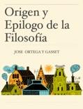 Origen y Epilogo de la Filosofía