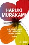 Die Pilgerjahre des farblosen Herrn Tazaki book summary, reviews and downlod