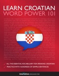 Learn Croatian - Word Power 101 book summary, reviews and downlod