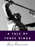A Tale of Three Kings book summary, reviews and download