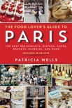 The Food Lover's Guide to Paris book summary, reviews and download