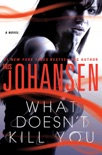 What Doesn't Kill You book summary, reviews and downlod