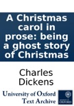 A Christmas Carol in Prose: Being a Ghost Story of Christmas book summary, reviews and downlod