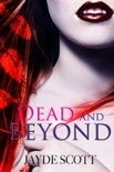 Dead and Beyond book summary, reviews and downlod