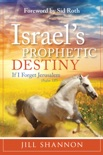 Israel's Prophetic Destiny book summary, reviews and downlod