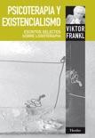 Psicoterapia y existencialismo resumen del libro
