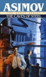 The Caves of Steel book summary, reviews and downlod