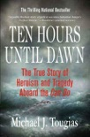 Ten Hours Until Dawn book summary, reviews and downlod