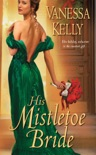 His Mistletoe Bride book summary, reviews and downlod