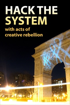 Hack the System with Acts of Creative Rebellion E-Book Download