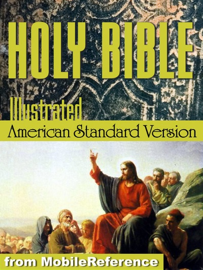 The Holy Bible (American Standard Version, ASV) by MobileReference Book Summary, Reviews and E-Book Download