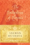 The Enchantress of Florence book summary, reviews and downlod