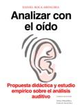 Analizar con el oído book summary, reviews and download