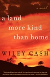 A Land More Kind Than Home book summary, reviews and downlod