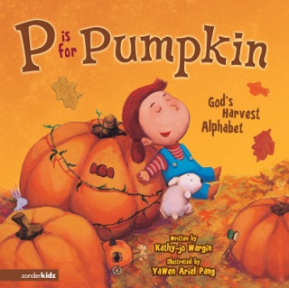 P Is for Pumpkin by HARPERCOLLINS PUBLISHERS   book summary, reviews and downlod