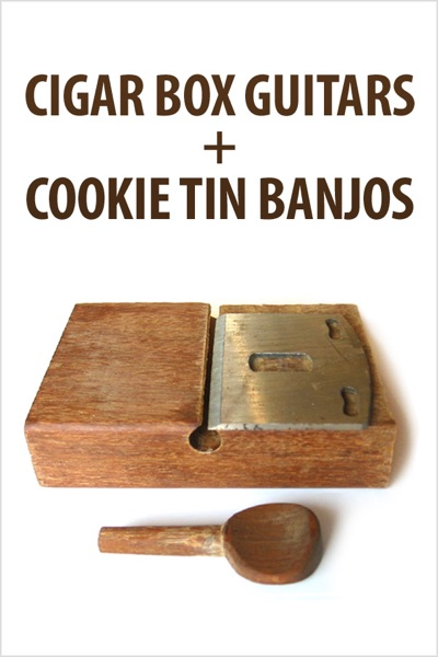 Cigar Box Guitars and Cookie Tin Banjos by Authors and Editors of Instructables Book Summary, Reviews and E-Book Download