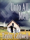 Unto All Men book summary, reviews and downlod