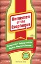 Horsemen of the Esophagus