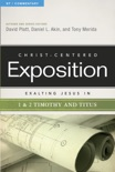 Exalting Jesus in 1 & 2 Timothy and Titus book summary, reviews and download