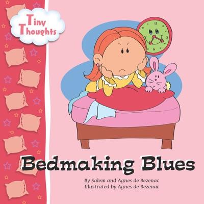 Bedmaking Blues by Agnes de Bezenac & Salem de Bezenac Book Summary, Reviews and E-Book Download