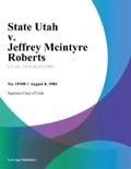 State Utah v. Jeffrey Mcintyre Roberts book summary, reviews and downlod