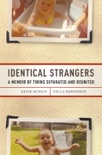 Identical Strangers book summary, reviews and downlod