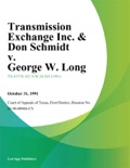 Transmission Exchange Inc. & Don Schmidt v. George W. Long book summary, reviews and downlod
