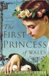 The First Princess of Wales book summary, reviews and downlod