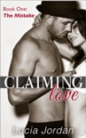 Claiming Love 'The Mistake' book summary, reviews and downlod