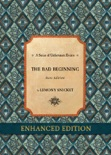 Series of Unfortunate Events #1: The Bad Beginning Rare Edition Enhanced book summary, reviews and downlod