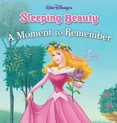 Sleeping Beauty: A Moment to Remember by Disney Book Group Book Summary, Reviews and E-Book Download