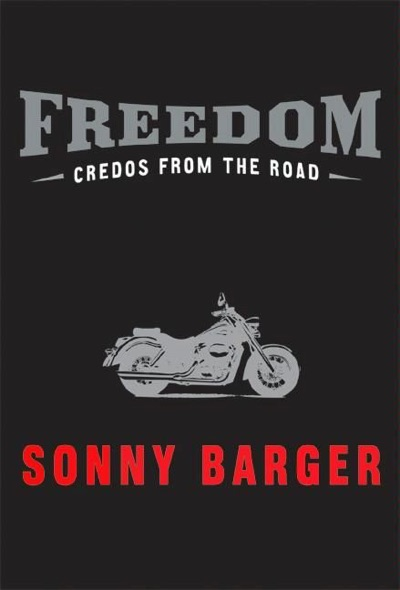 Freedom by Sonny Barger Book Summary, Reviews and E-Book Download