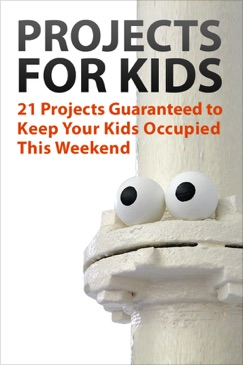 Projects for Kids E-Book Download