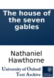 The house of the seven gables book summary, reviews and downlod