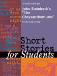 """A Study Guide for John Steinbeck's """"The Chrysanthemums"""" book summary, reviews and downlod"""