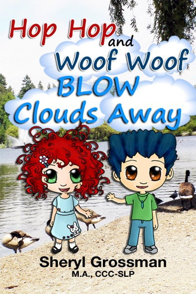 Hop Hop and Woof Woof Blow Clouds Away by Sheryl Grossman Book Summary, Reviews and E-Book Download