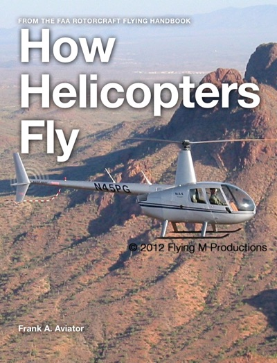 How Helicopters Fly by Federal Aviation Administration (FAA) Book Summary, Reviews and E-Book Download