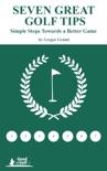 Seven Great Golf Tips e-book