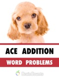 Ace Addition Word Problems book summary, reviews and downlod