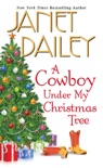 A Cowboy Under My Christmas Tree book summary, reviews and downlod