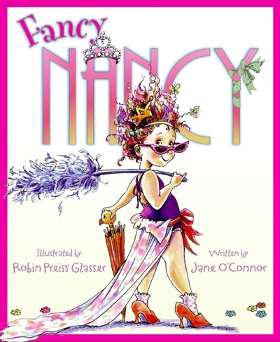 Fancy Nancy by Jane O'Connor Book Summary, Reviews and E-Book Download