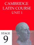 Cambridge Latin Course (4th Ed) Unit 1 Stage 9 book summary, reviews and downlod