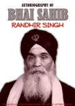Autobiograpghy of Bhai Sahib Randhir Singh book summary, reviews and download